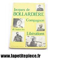Livre - Jacques de Bollardière Compagnon de toutes des libérations