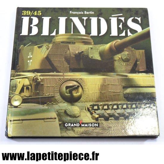 Blindés 39/45 par François Bertin