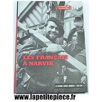 Les Français à Narvik 1940 - la Campagne de Norvège