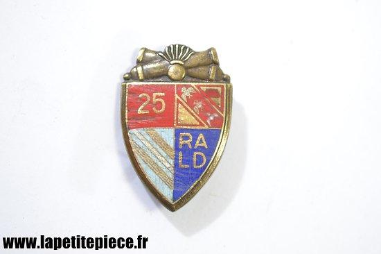Insigne France WW2 - 25e Régiment d'Artillerie Lourde Divisionnaire 25 RALD
