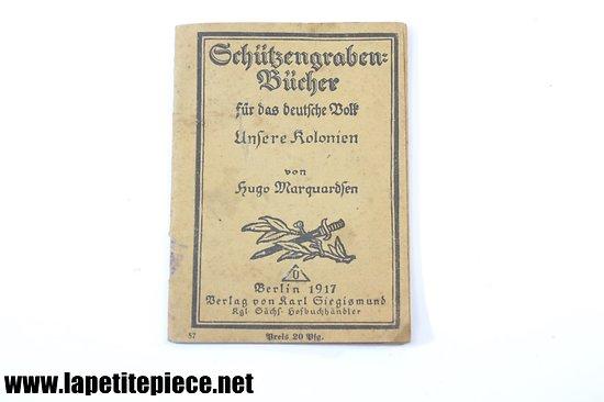 Petit livre de tranché Allemand - 1917 Schützengrabenbücher für das Deutsche Volk