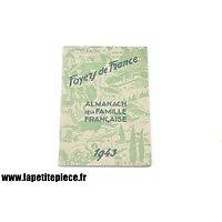 Almanach 1943 de la famille Française, Foyers de France (Régime de Vichy)