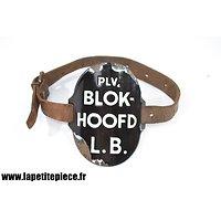 Brassard émaillé Néerlandais défense civile - PLV. BLOKHOOFD L.B.