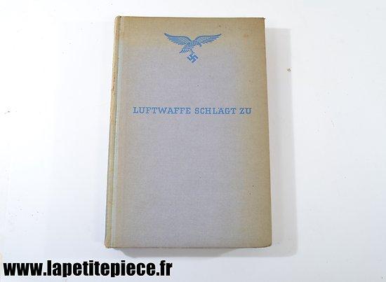 Livre Allemand 1939 - Luftwaffe schlägt zu