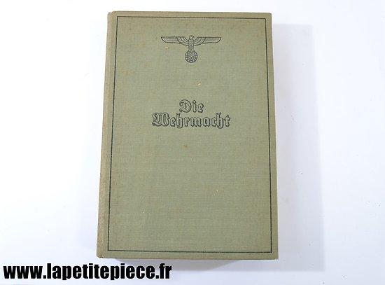 Livre Allemand 1940 - Die Wehrmacht