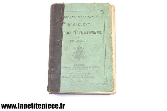 Belgique - Garde civique règlement exercice et manoeuvres infanterie 1873