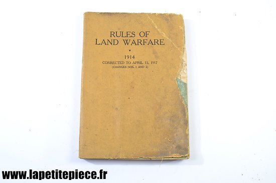 Livre US WW1 - Rules of land warfare 1914 corrected 1917