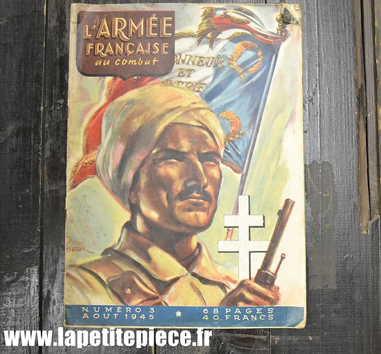 Revue L'Armée Française au combat, numéro 3 aout 1945.