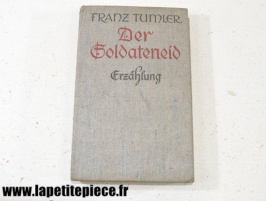 Livre Allemand 1939 - OFLAG VI A - Franz Tumler, Der Soldateneid Erzählung Soest