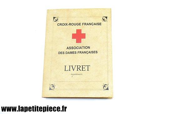 Repro livret individuel Croix-Rouge Française, Association des Dames Françaises