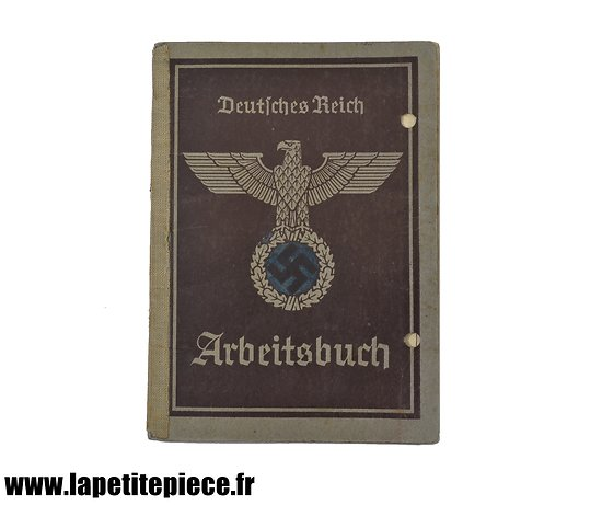 Livret de travail Allemand, WW2 Arbeitsbuch