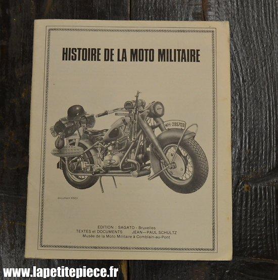 Livret Histoire de la moto militaire, par Jean-Paul Schultz, Musée de la moto  militaire à Comblain au Pont (Belgique)