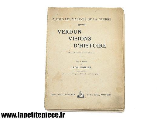 """Livre """"Verdun Visions d'Histoire"""", Photographies du film tirées en héliogravure, texte et légendes par Léon Poirier auteur du film, éditions Jules Tallandier"""