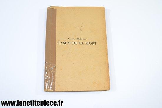 Livre - Crimes Hitlériens, camps de la mort, par Jean Pélissier 1945