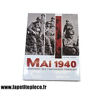 Livre mai 1940 Armement des fantassins Français - Stephane Ferrard
