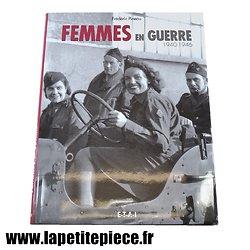 Livre Femmes en Guerre 1940 - 1946 par Frédéric Pineau
