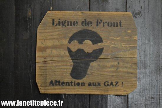 """Repro panneau """"Ligne de front, attention aux gaz"""""""