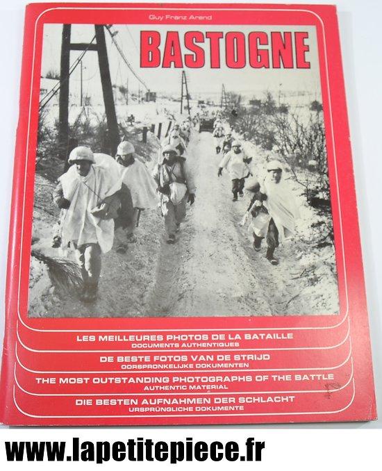 Livre Bastogne par Guy Franz Arend