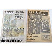 Deux journaux éditions spéciales 1939 1945 Nord de la France et Belgique