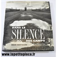 Dans le Silence des Camps, photographies Erich Hartmannn éditions La Martinière 1995