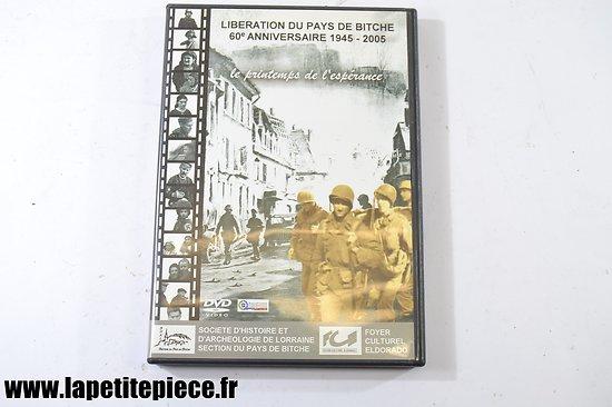 FR - Liberation du Pays de Bitche 60e anniversaire. Le printemps de l'espérance