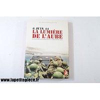 FR - 6 juin 44 La Lumière de l'Aube, film documentaire de Jean-Christophe Rosé