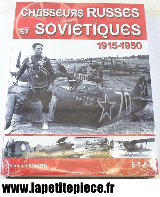 Chasseurs Russes et Soviétiques 1915 - 1950 Herbert Leonard