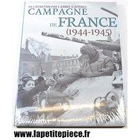 Campagne de France, la libération par l'Armée d'Afrique 1944 1945. Jerome Leygat