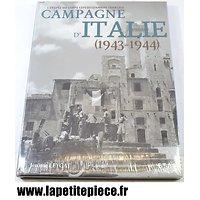 Livre Campagne d'Italie 1943 1944. L'épopée du corps expéditionnaire Français. Jerome Leygat