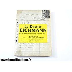 """Le dossier Eichmann et la """"solution finale de la question juive"""", édition de 1960"""