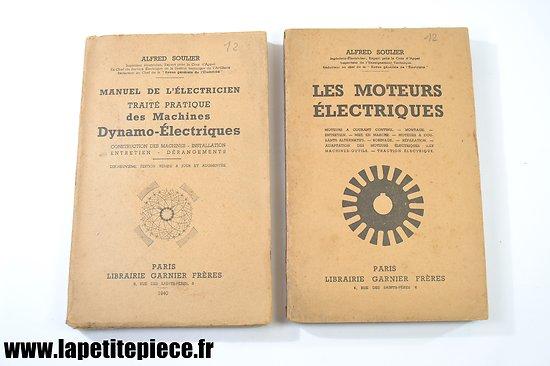 1940 - Manuel de l'électricien, machines Dynamo-Electriques et moteurs électriques.