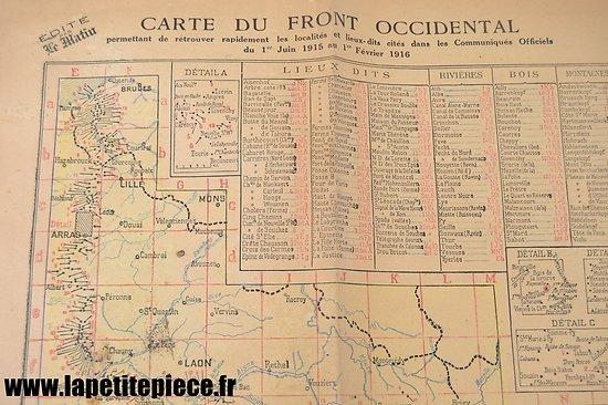 Supplément LE MATIN avec carte du front au 1er Février 1916.
