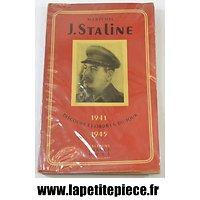 Livre - Maréchal J. STALINE 1941 1945 discours et ordres du jour. Editions France URSS 1945