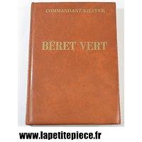 Livre - Béret Vert Commandant Kieffer. Reliure cuir. Editions France Empire 1969