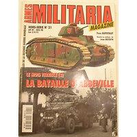 Hors-série Militaria n°21 : La Bataille d'Abbeville - HISTOIRE ET COLLECTIONS