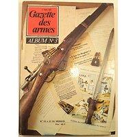 Gazette des armes, album n°3 numéros 18 à 23