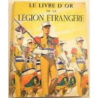 Ouvrage le livre d'or de la légion étrangère
