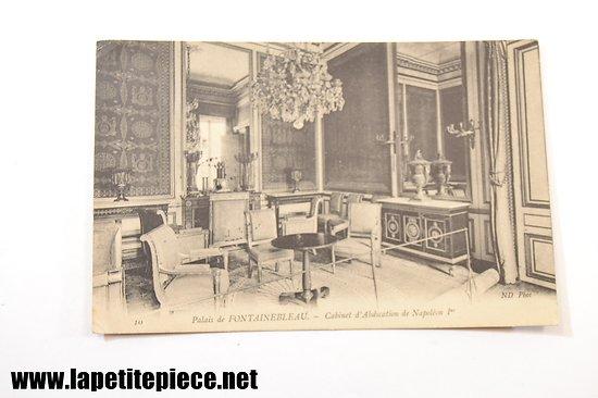Palais de Fontainebleau 10 - cabinet d'abdication de Napoléon Ier - ND phot.  1907