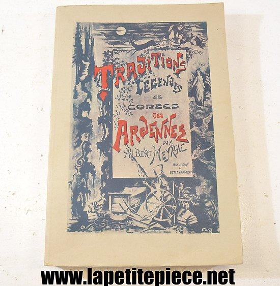 Traditions légendes et contes des Ardennes,  Albert Meyrac, réédition années 1970