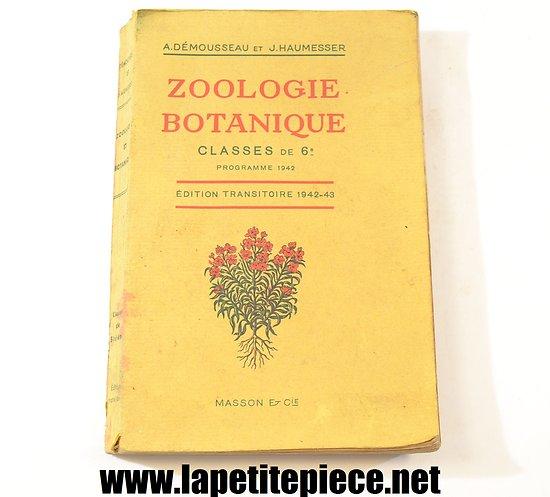 Zoologie Botanique classe 6e programme de 1942. Editions Masson & Cie