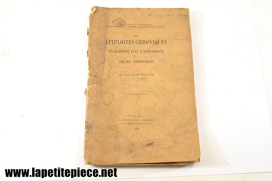 Epiploïtes Chroniques - 1912 - Docteur M. Haller