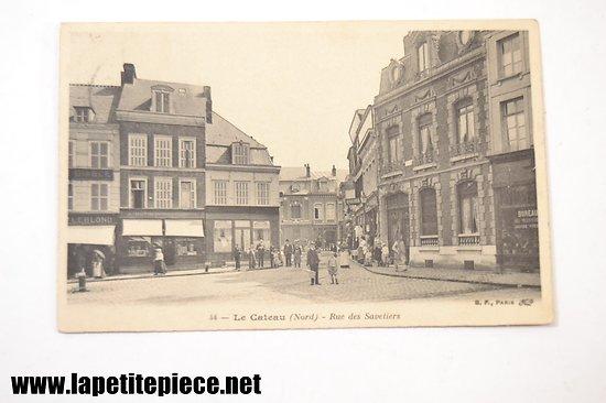 Le cateau (Nord) - rue des Savetiers
