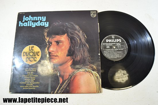 Johnny Hallyday - le disque d'or - Que je t'aime 33T