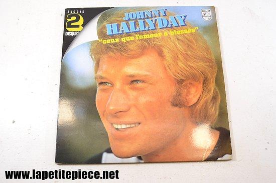 Johnny Hallyday - deux que l'amour a blessés - album double 33T