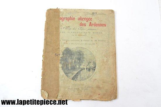 Géographie abrégée des Ardennes à l'usage des classes primaires, 1903.