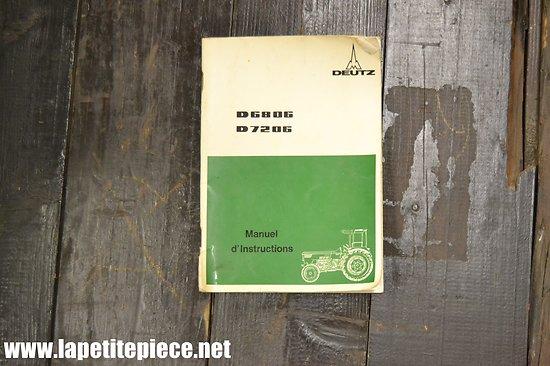 Manuel d'instruction tracteur DEUTZ D6806 D7206