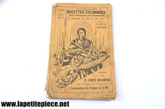 1938 - Recettes culinaires pour poissons et crustacés - Boulogne sur Mer