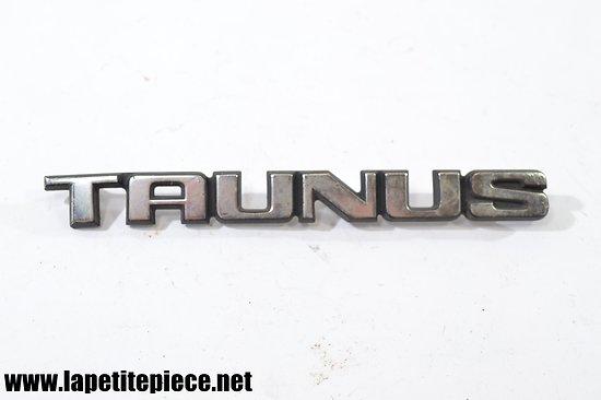Insigne de voiture TAUNUS 16,5cm x 1,8cm
