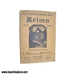 Livre : La cathédrale de Reims 1211 1914, numéro spécial L'art et les artistes, 1915