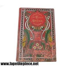 Jules Verne, un billet de loterie, Collection Hetzel, les mondes connus et inconnus. Edition ancienne